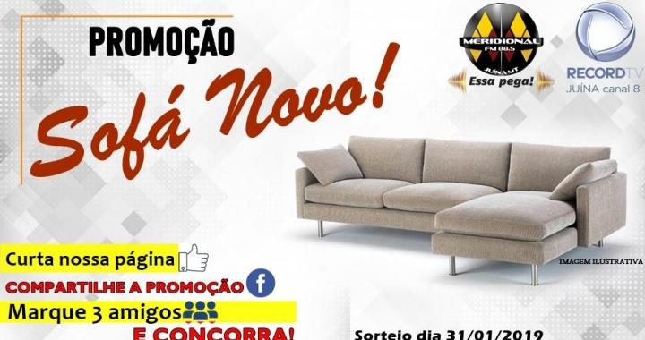 """Participe da """"Promoção Sofá Novo"""" da Meridional FM e Record TV Juína"""