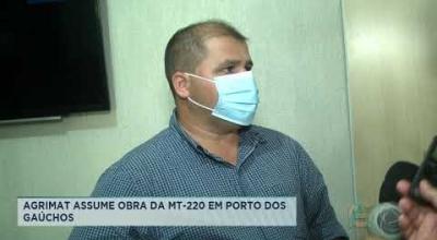 AGRIMAT ASSUME OBRA DA MT-220 EM PORTO DOS GAÚCHOS